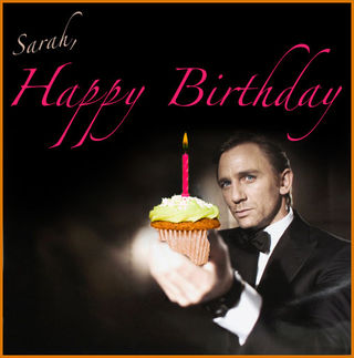daniel craig wishes me a happy birthday  sassy priscilla, Birthday card